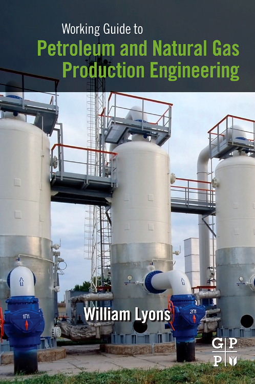 Working Guide to Petroleum and Natural Gas Production Engineering, working guide to reservoir exploration and appraisal