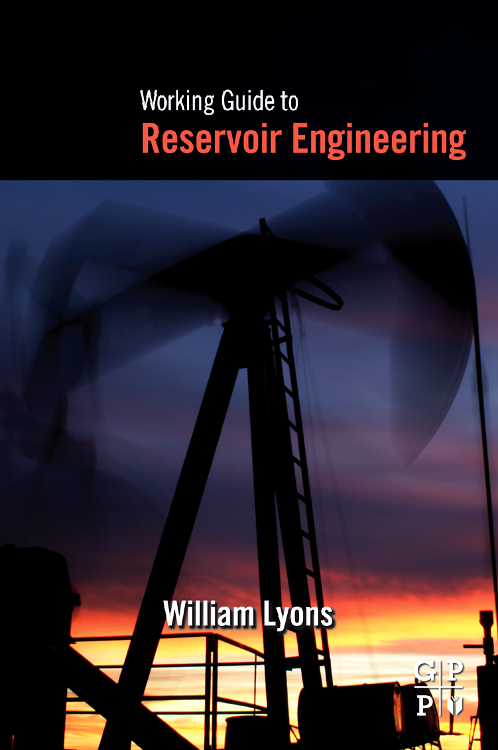 Working Guide to Reservoir Engineering, working guide to reservoir exploration and appraisal