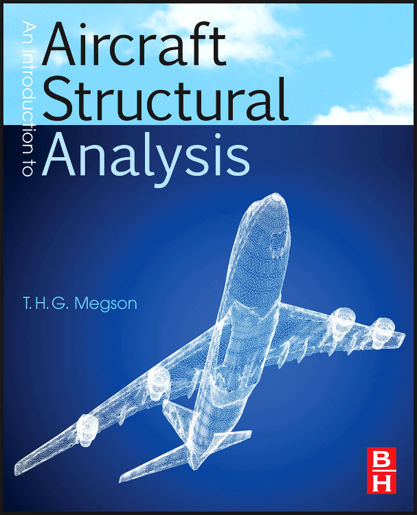 Introduction to Aircraft Structural Analysis, an introduction to numerical analysis