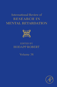 International Review of Research in Mental Retardation,38