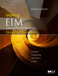Making Enterprise Information Management (EIM) Work for Business, information