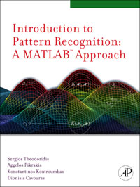 Introduction to Pattern Recognition: A Matlab Approach, introduction to statistical pattern recognition