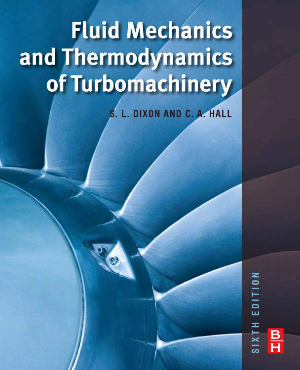 Fluid Mechanics and Thermodynamics of Turbomachinery, encyclopedia of fluid mechanics supplement 2