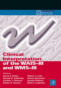 Clinical Interpretation of the WAIS-III and WMS-III, gillette