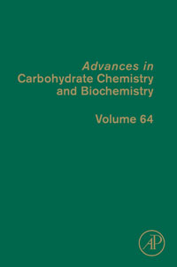 Advances in Carbohydrate Chemistry and Biochemistry,64 advances in macromolecular carbohydrate research volume 1 1