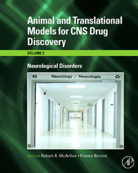 Animal and Translational Models for CNS Drug Discovery: Neurological Disorders,2 arjun singh pharmaceutics drug discovery technology and tools