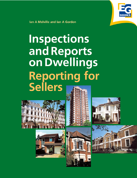 reports Inspections and Reports on Dwellings: Reporting for Sellers,