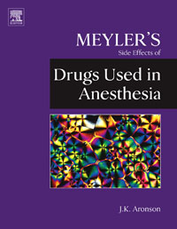 Meyler's Side Effects of Drugs Used in Anesthesia, jeffrey k aronson meyler s side effects of antimicrobial drugs