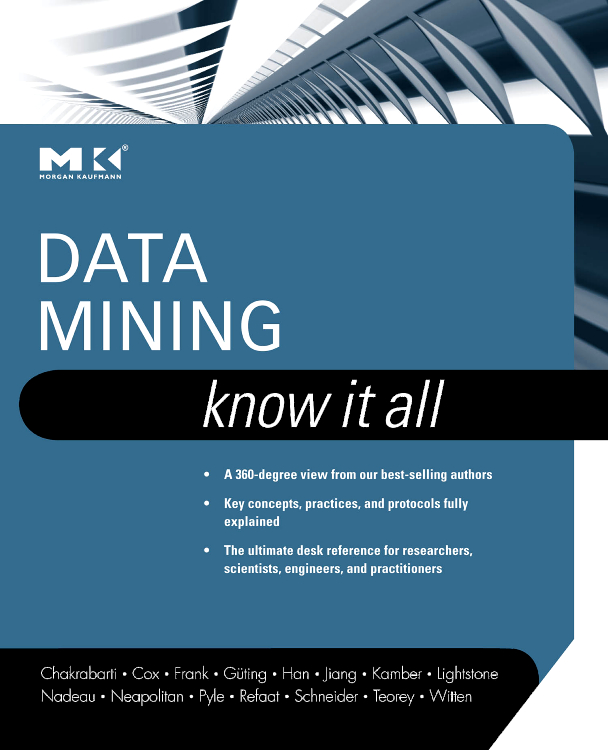 Data Mining: Know It All, all we shall know