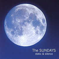 The Sundays. Static & Silence