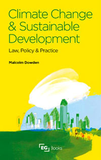 Climate Change and Sustainable Development: Law, Policy and Practice,