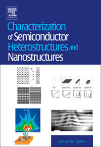 Characterization of Semiconductor Heterostructures and Nanostructures,  mohamed henini handbook of self assembled semiconductor nanostructures for novel devices in photonics and electronics