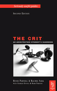 The Crit: An Architecture Student's Handbook,