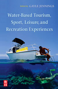 Water-Based Tourism, Sport, Leisure, and Recreation Experiences,
