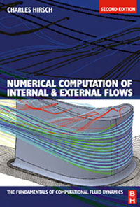 Numerical Computation of Internal and External Flows, Volume 1,