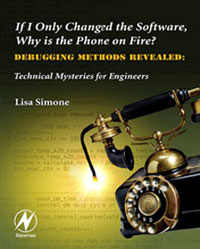 If I Only Changed the Software, Why is the Phone on Fire?: Embedded Debugging Methods Revealed, revealed