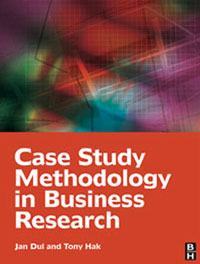 Case Study Methodology in Business Research,