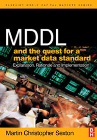 MDDL and the Quest for a Market Data Standard, a quest for insularity