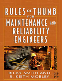 Rules of Thumb for Maintenance and Reliability Engineers, asmaa chouairi mohamed el ghorba and abdelkader benali reliability and maintenance analysis of complex industrial systems