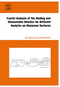 Fractal Analysis of the Binding and Dissociation Kinetics for Different Analytes on Biosensor Surfaces, mukhzeer mohamad shahimin and kang nan khor integrated waveguide for biosensor application