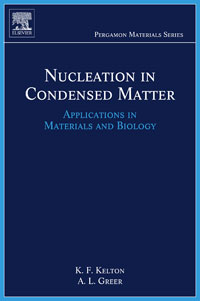 Nucleation in Condensed Matter,15 carbon nanotubes quantum cylinders of graphene volume 3 contemporary concepts of condensed matter science contemporary concepts of condensed matter science