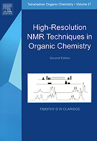 High-Resolution NMR Techniques in Organic Chemistry thomas c farrar pulse and fourier transform nmr