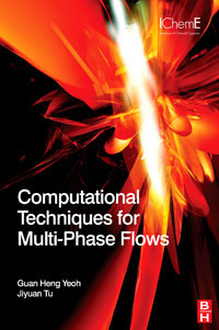 Computational Techniques for Multiphase Flows computational methods for transportation security