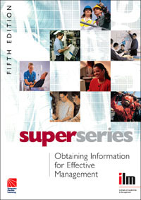 Obtaining Information for Effective Management Super Series information