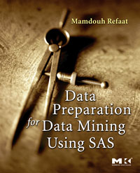 Data Preparation for Data Mining Using SAS, data mining for core banking systems