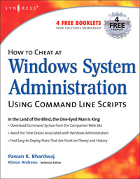How to Cheat at Windows System Administration Using Command Line Scripts, pawan k bhardwaj how to cheat at windows system administration using command line scripts