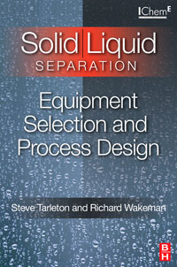 Solid/Liquid Separation: Equipment Selection and Process Design,