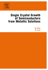 Single Crystal Growth of Semiconductors from Metallic Solutions, купить