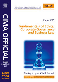 CIMA Exam Practice Kit Fundamentals of  Ethics, Corporate Governance & Business Law, business fundamentals