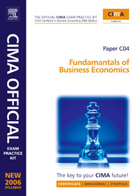 CIMA Exam Practice Kit Fundamentals of Business Economics, business fundamentals