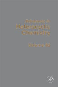 Advances in Heterocyclic Chemistry,92