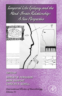 Temporal Lobe Epilepsy and the Mind-Brain Relationship: A New Perspective,76 brave new brain