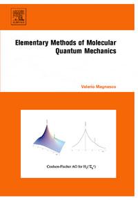Elementary Methods of Molecular Quantum Mechanics, elementary methods of molecular quantum mechanics