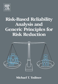 Risk-Based Reliability Analysis and Generic Principles for Risk Reduction, risk analysis and risk management in banks