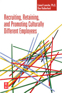 Recruiting, Retaining and Promoting Culturally Different Employees, retaining your valuable knowledge employees