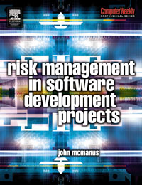 Risk Management in Software Development Projects, risk analysis and risk management in banks