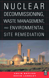 Nuclear Decommissioning, Waste Management, and Environmental Site Remediation, environmental issues and waste management technologies in the ceramic and nuclear industries xi