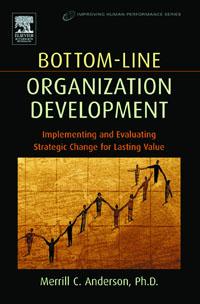 Bottom-Line Organization Development, organization development