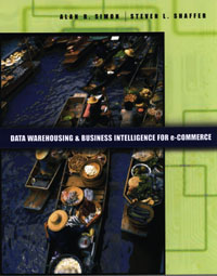 Data Warehousing And Business Intelligence For e-Commerce, roland bouman pentaho solutions business intelligence and data warehousing with pentaho and mysql