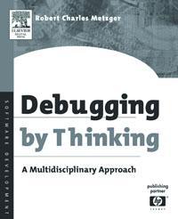 Debugging by Thinking,