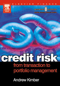 Credit Risk: From Transaction to Portfolio Management, ciby joseph advanced credit risk analysis and management