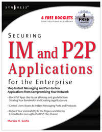Securing IM and P2P Applications for the Enterprise, elliot attipoe securing the public wireless network