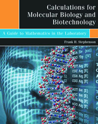 Calculations for Molecular Biology and Biotechnology, cell and molecular biology