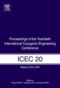 Proceedings of the Twentieth International Cryogenic Engineering Conference (ICEC20), сборник статей scientific review proceedings of the international scientific conference научное обозрение материалы международной научной конференции