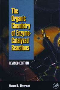 Organic Chemistry of Enzyme-Catalyzed Reactions, Revised Edition, organic chemistry for students of medicine and biology(second edition)