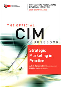 CIM Coursebook 06/07 Strategic Marketing in practice, global elementary coursebook with eworkbook pack